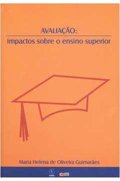 Avaliação: impactos sobre o ensino superior