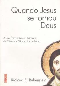 QUANDO JESUS SE TORNOU DEUS