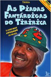 Piadas Fantárdigas do Tiririca, As