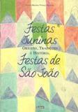 Festas Juninas Festas de São João