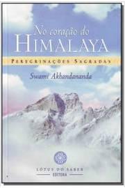 NO CORACAO DO HIMALAYA - PEREGRINACOES SAGRADAS