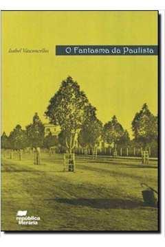 Fantasma Paulista, O