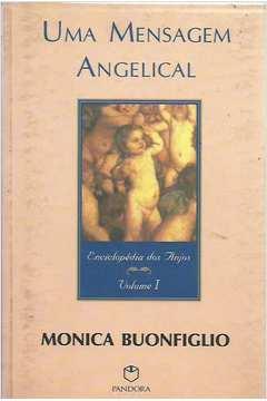 Uma Mensagem Angelical Enciclopédia dos Anjos Vol. I