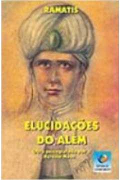 Elucidacoes Do Alem - Psicografada Por Hercilio Maes