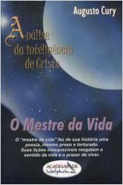 Análise da Inteligência de Cristo - o Mestre da Vida