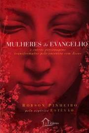MULHERES DO EVANGELHO
