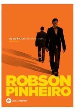 Os Espíritos Em Minha Vida: Memórias Robson Pinheiro - Acompanha Cd