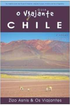 Chile: Guia o Viajante