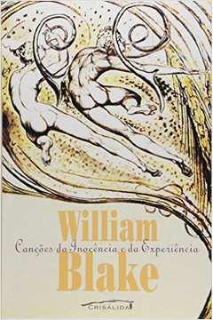 Canções da inocencia e da experiencia - bilingue