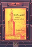 Alexandria - a Cidade do Pensamento Ocidental