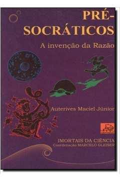 Pre- Socráticos Segunda Edição - Livro