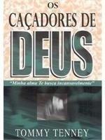 CACADORES DE DEUS, OS
