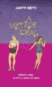 A Metade Ideal