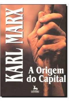 Origem Do Capital, A