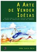 A Arte de Vender Ideias