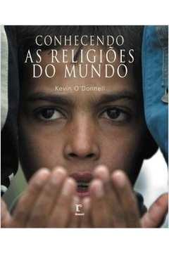 Conhecendo as Religioes do Mundo