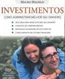 Investimentos Como Administrar Melhor o Seu Dinheiro - C.