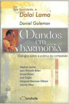 Mundos Em Harmonia - Dialogos Sobre A Pratica Da Compaixao