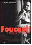 Foucault - a Coragem da Verdade