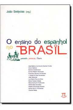 O ensino do espanhol no Brasil: passado, presente, futuro - Estratégias de ensino - Volume 1