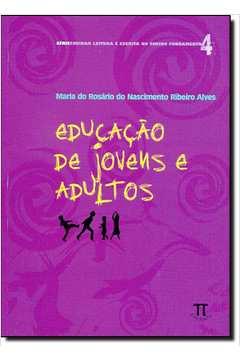 Educacão de Jovens e Adultos - Vol.4