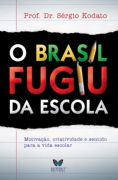 O Brasil Fugiu da Escola