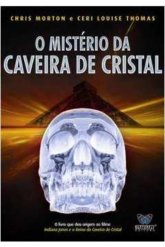o mistério da caveira de cristal