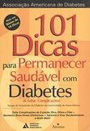 101 DICAS PARA PERMANECER SAUDAVEL COM DIABETES