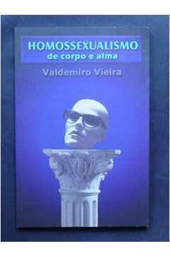 Homossexualismo de Corpo e Alma
