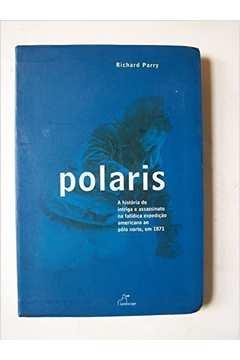 Polaris a História de Intriga e Assassinato na Fatíca Expedição Americ