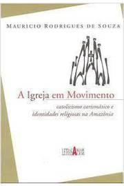 A Igreja em Movimento
