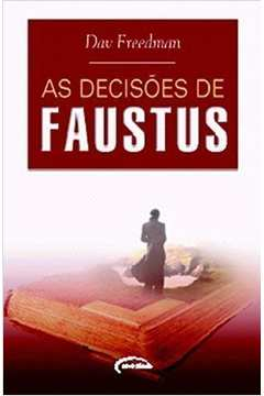 As Decisões de Faustus