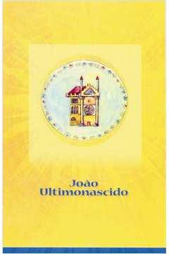 João Ultimonascido