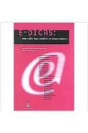 E-Dicas: Uma Visão Mais Sensível da Nova Economia de Índio Brasileiro Guerra Neto (Org.) pela Usina do Livro (2003)
