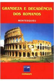 Grandeza e Decadência dos Romanos