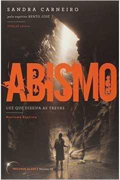 ABISMO TRILOGIA DA LUZ VOL 03