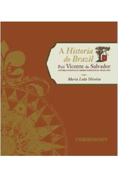 A Historia do Brazil de Frei Vicente do Salvador
