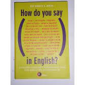 How do You Say In English ?