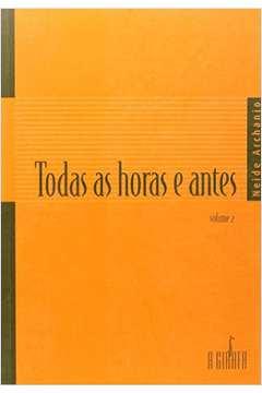 Todas as Horas e Antes - Vol.2