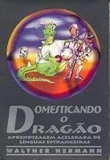 Domesticando o Dragão