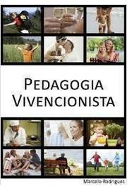 PEDAGOGIA VIVENCIONISTA