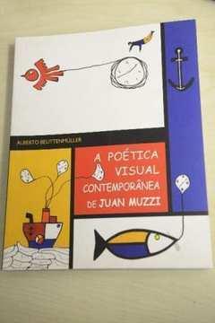 Poética Visual Contemporânea de Juan Muzzi, a