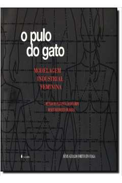 Pulo do Gato, O: Modelagem Industrial Feminina