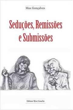 SEDUCOES, REMISSOES E SUBMISSOES