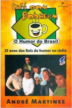 Café com Bobagem: 25 Anos dos Reis do Humor no Rádio