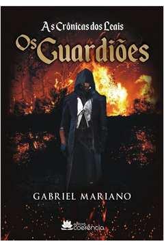 As Cronicas dos Leais os Guardioes