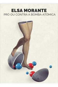 Pro ou contra a bomba atomica