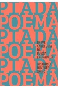 Poema Piada - Breve Antologia da Poesia Engraçada