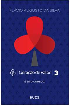 Geracao De Valor 3 - E So O Comeco