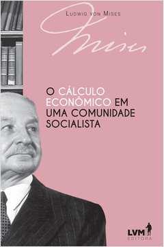 CALCULO ECO. EM UMA COM. SOCIALISTA, O - 02ED/17